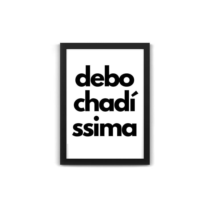 Debo Chadí Ssima - Quadro Divertido