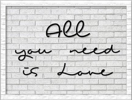 All You Need Is Love - Quadro com Moldura e Vidro
