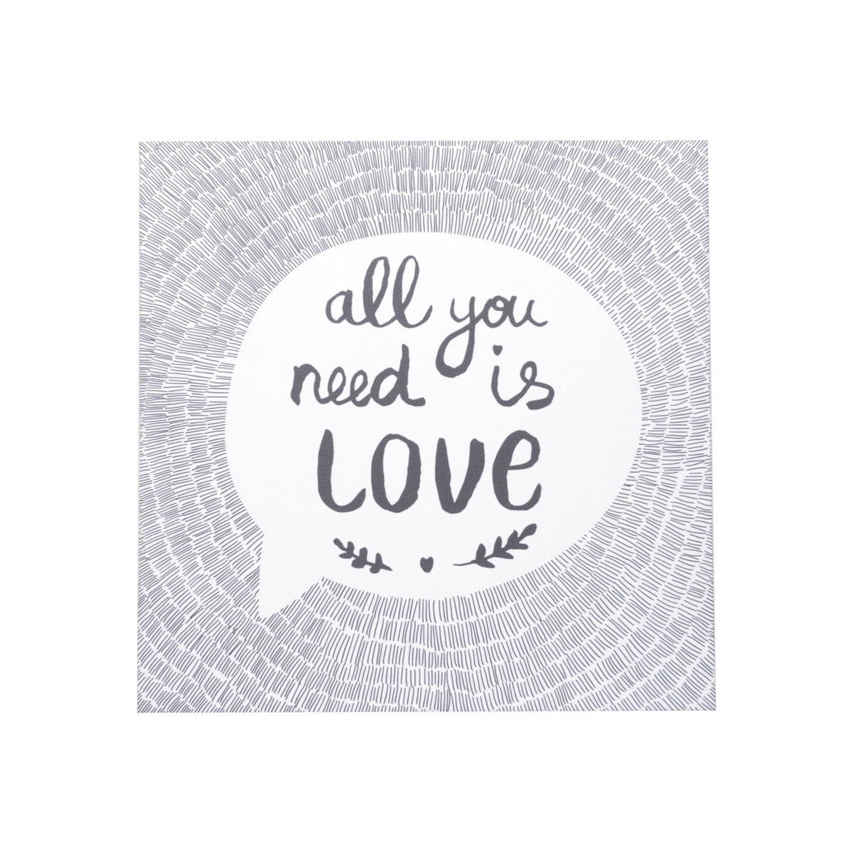 All You Need Is Love - Tela Decorativa